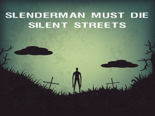 Jogo Slenderman Must Die: Silent Streets