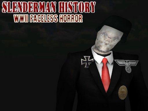 Jogo Slenderman History: WWII Faceless Horror
