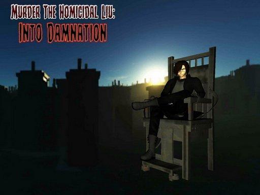 Jogo Murder The Homicidal Liu – Into Damnation