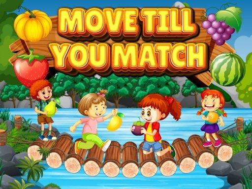 Jogo Move Till You Match