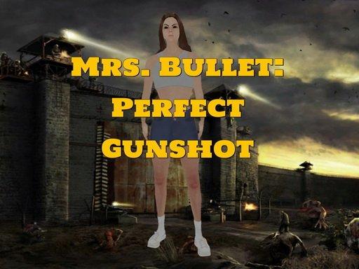 Jogo Mrs. Bullet: Perfect Gunshot