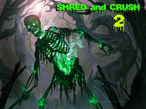 Jogo Shred and Crush 2